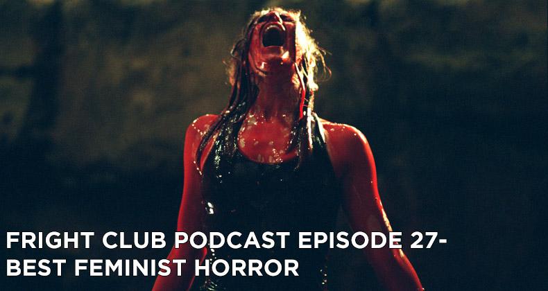 FC 27- Best Feminist Horror