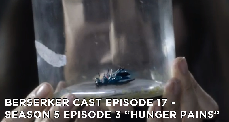 BC 17 – S5E2 – Hunger Pains Review