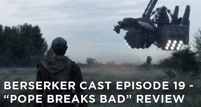 BC 19 – S5E4 – Pope Breaks Bad Review