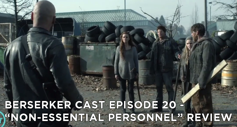 BC 20 – S5E5 – Non-Essential Personnel Review