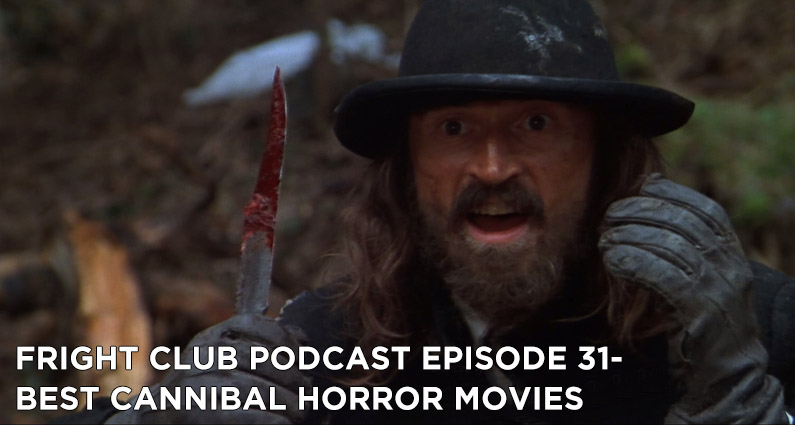 FC 31- Best Cannibal Horror Movies