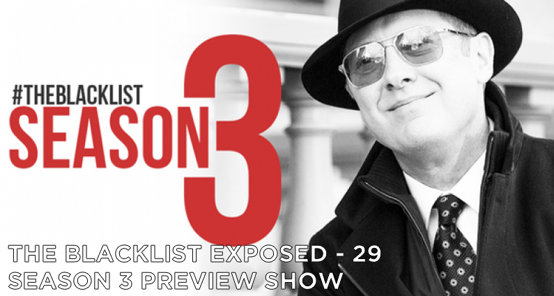 BLE29 – S3 – The Blacklist Season 3 Preview Show