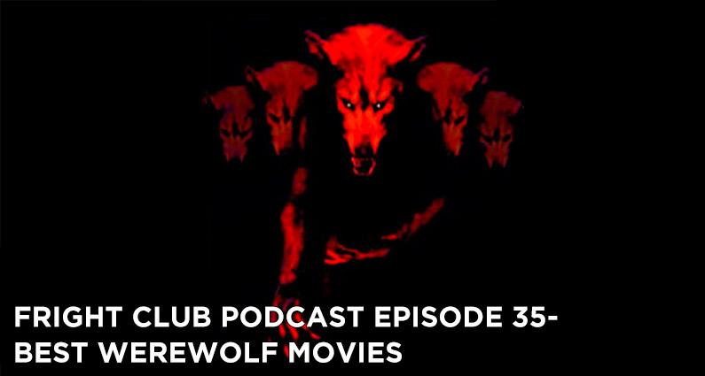 FC 35- Best Werewolf Movies
