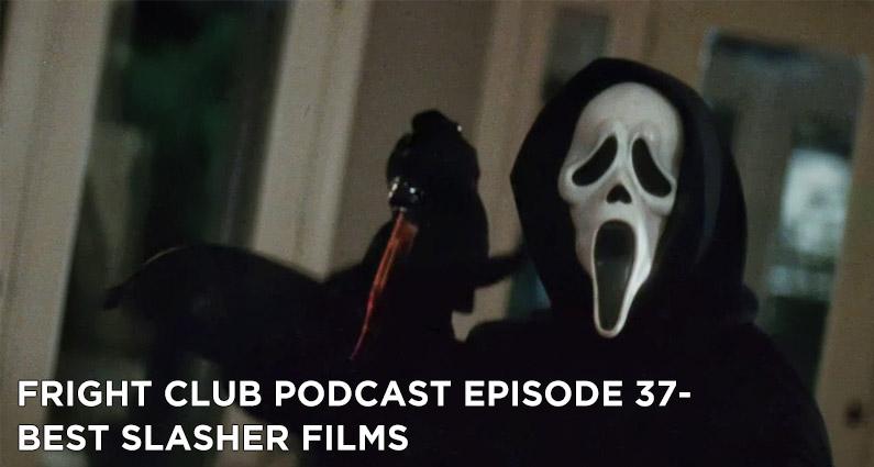FC 37- Best Slasher Movies