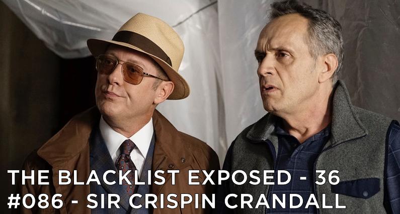 BLE36 – S3E6 – #086 Sir Crispin Crandall