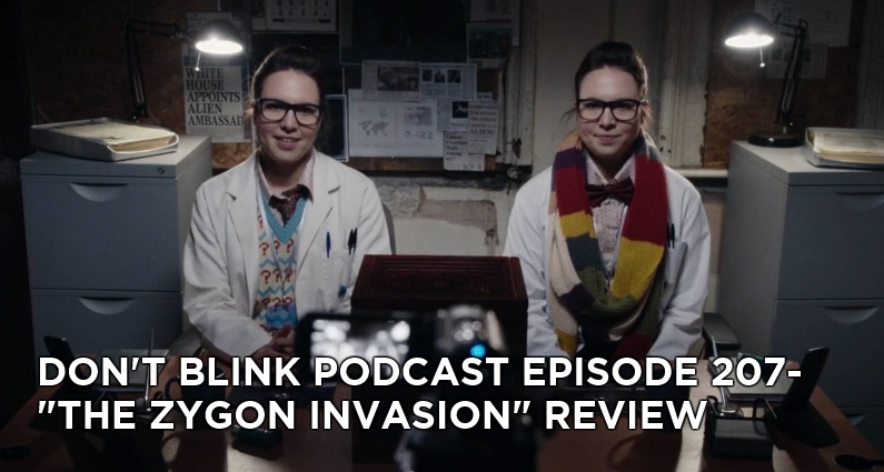 DB 207-Don't Blink Episode 207- The Zygon Invasion