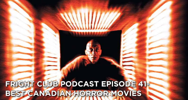 FC 41- Best Canadian Horror Movies