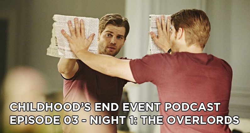CE03 – Childhood's End Night 1: The Overlords