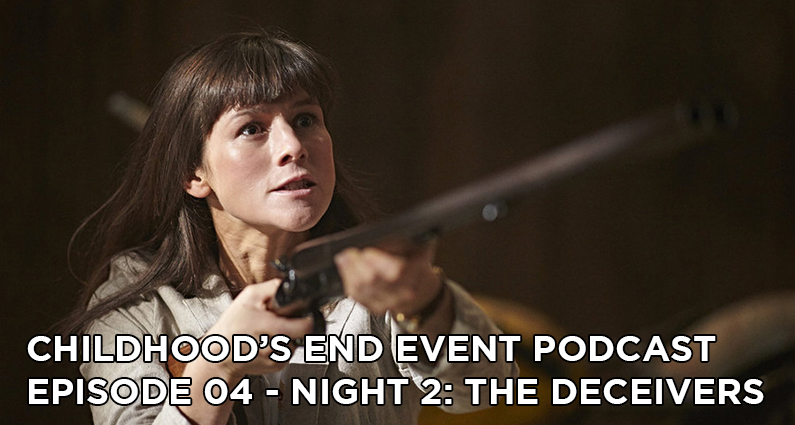 CE04 – Childhood's End Night 2: The Deceivers