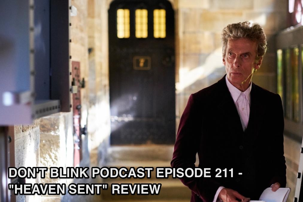 DB 211 – Don't Blink Episode 211 – Heaven Sent