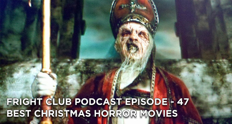 FC 47- Best Christmas Horror Movies