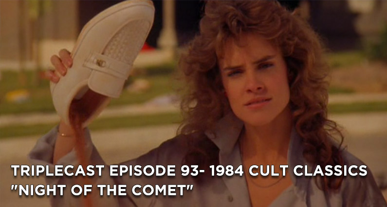 "TC93 – 1984 Cult Classics ""Night of the Comet"""