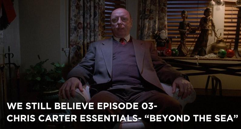 """WSB 03- X-Files S1E13 """"Beyond the Sea"""""""