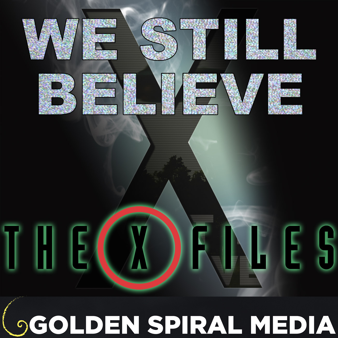 We Still Believe: The X-Files Fan Podcast