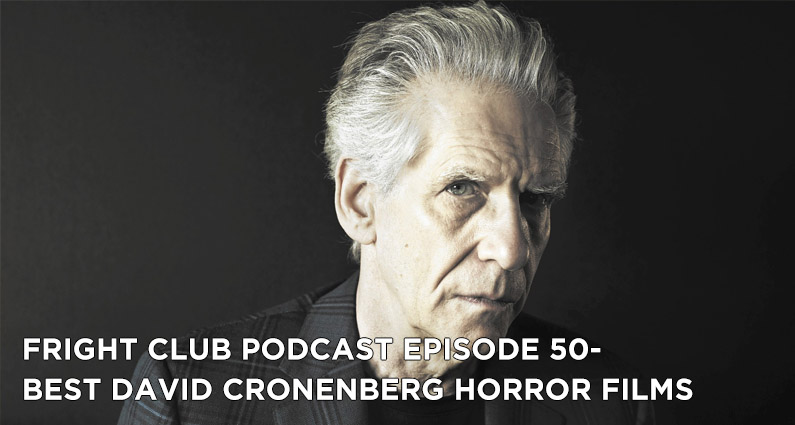 FC 50- Best David Cronenberg Horror Films