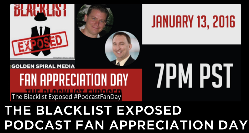 The Blacklist Podcast Fan Day Event and Video Chat
