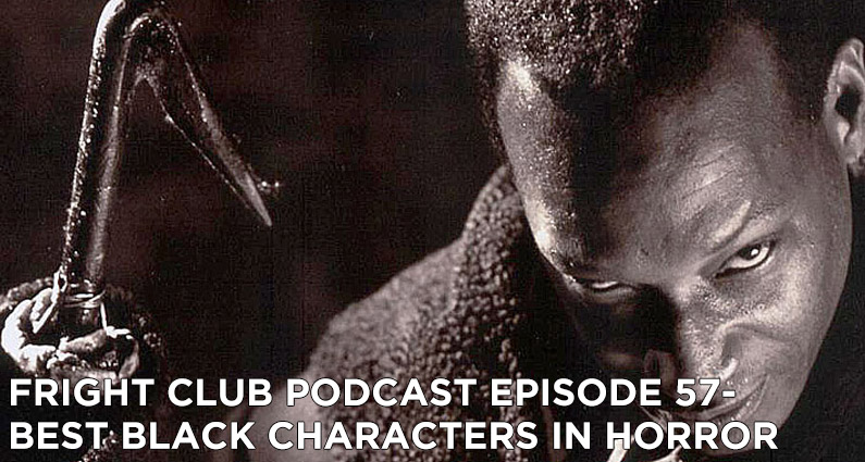 FC 57- Best Black Characters in Horror
