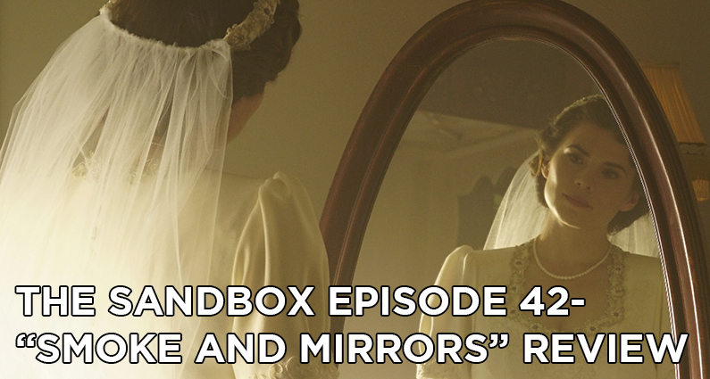 SB42 – Agent Carter S2E4 – Smoke and Mirrors Review