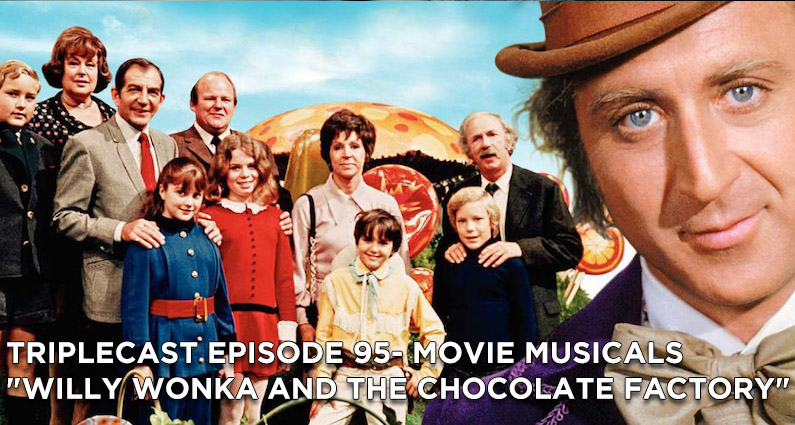 """TC95 – Movie Musicals """"Willy Wonka and the Chocolate Factory"""""""