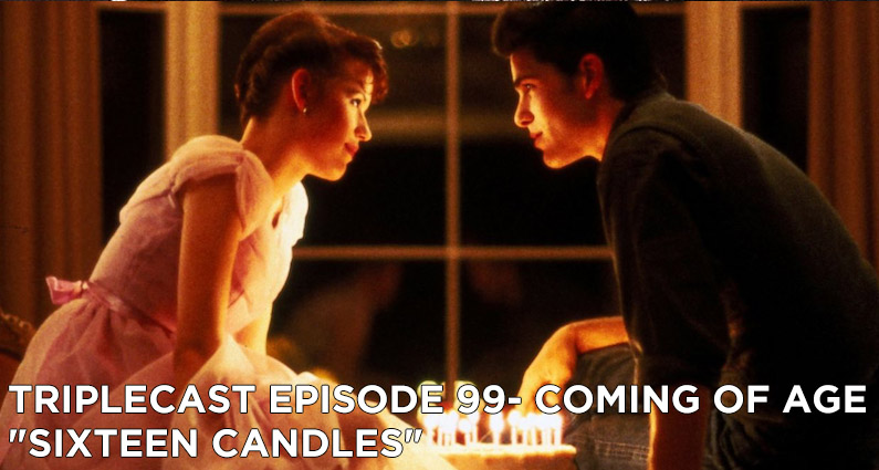 """TC99 – Coming of Age """"Sixteen Candles"""""""