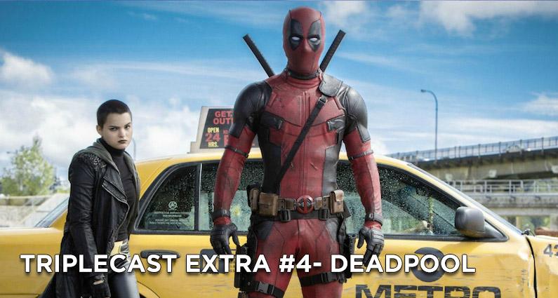 TC EXTRA #4 – Deadpool