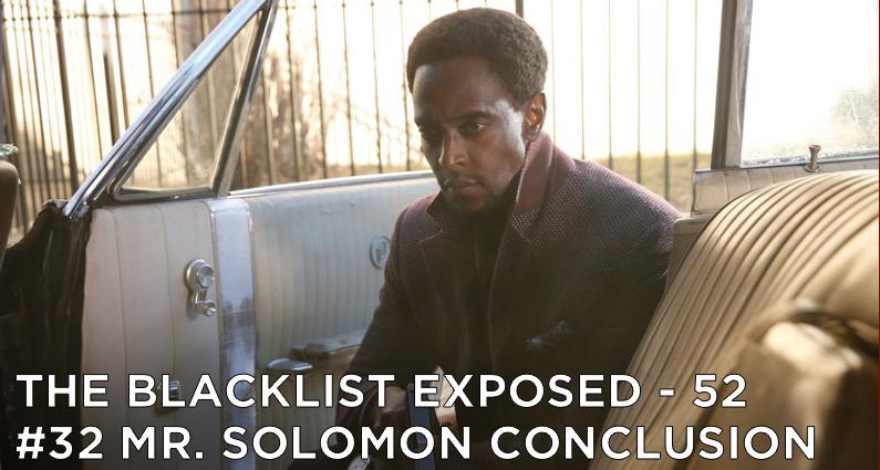 BLE52 – S1E18 – #032 Mr. Solomon Conclusion