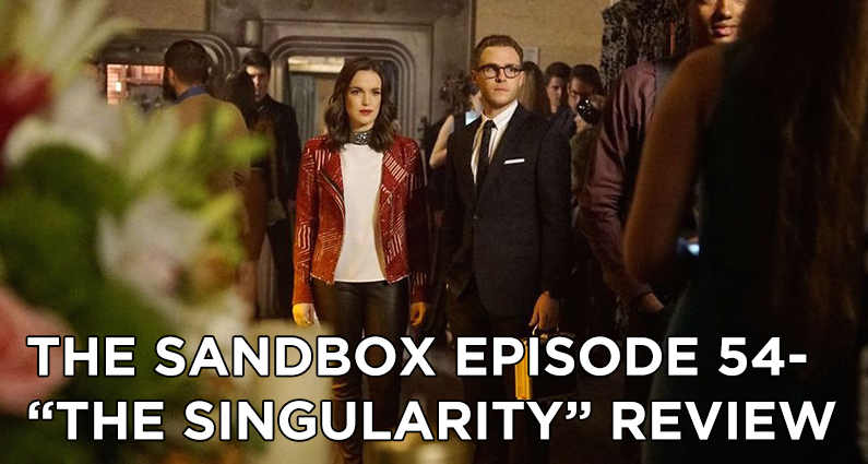 SB54 – S3E18 – The Singularity