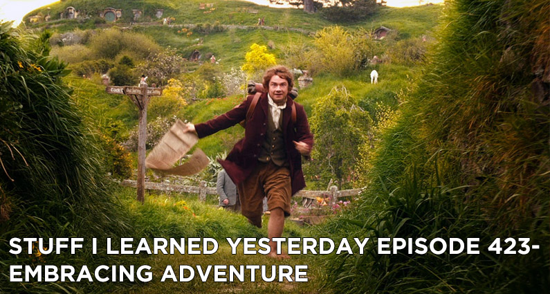 SILY Episode 423- Embracing Adventure