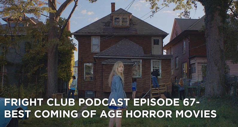FC 68- Coming of Age Horror Films