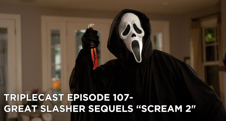 "TC107 – Great Slasher Sequels ""Scream 2″"