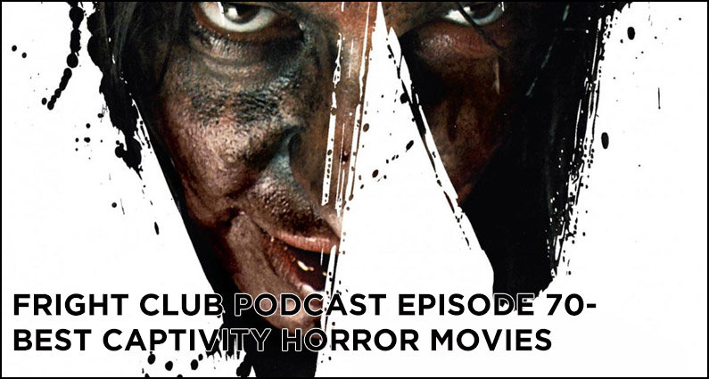 FC 70- Best Captivity Horror Movies