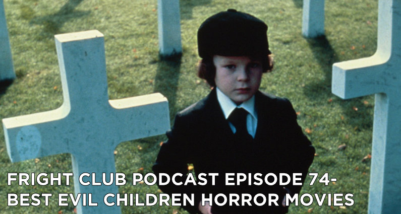 FC 74- Best Evil Children Horror Movies