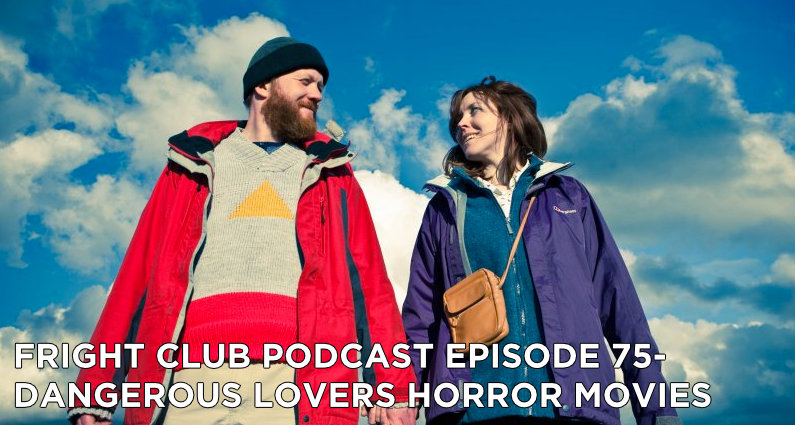 FC 75- Dangerous Lovers Horror Movies