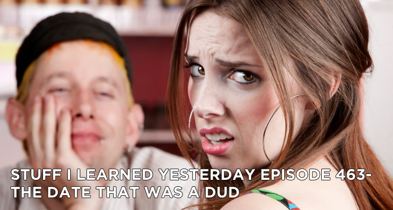 SILY Episode 463- The Date That Was a Dud
