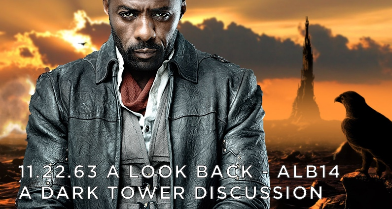 ALB14 – A Dark Tower Discussion