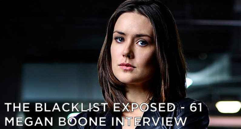 BLE61 – S4 – Megan Boone Interview
