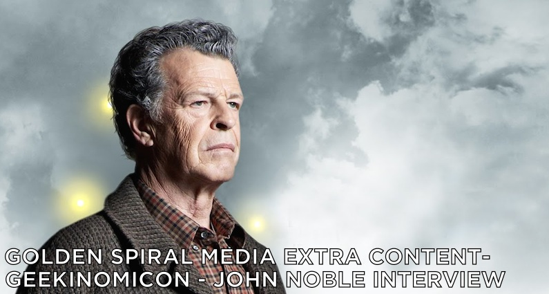 Geekinomicon – John Noble Interview