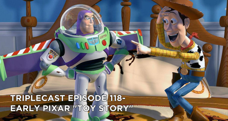 TC118 – Early Pixar Toy Story