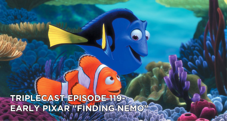 TC119 – Early Pixar Finding Nemo