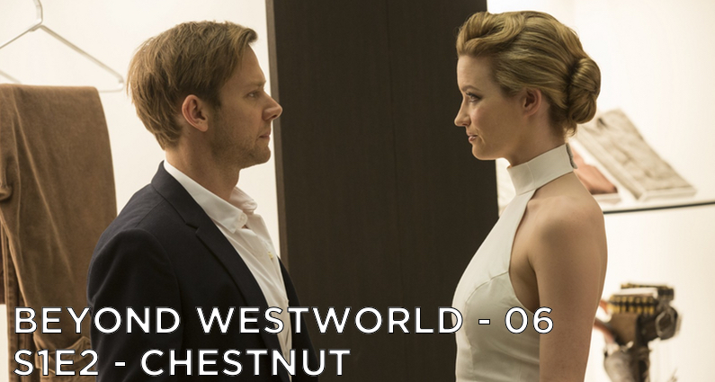 BW06 – Chestnut – Westworld S1E2