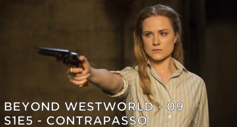 BW09 – Contrapasso – Westworld S1E5