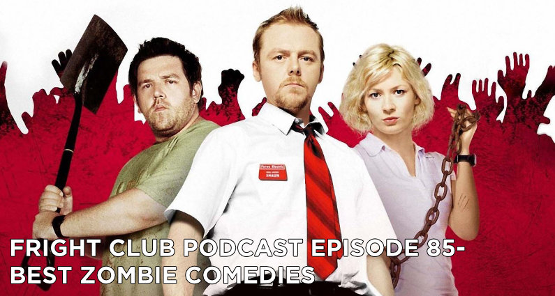 FC85- Best Zombie Comedies