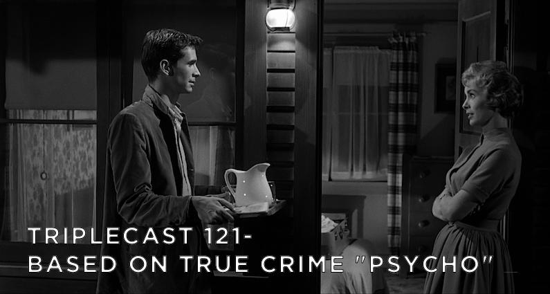 TC121 – Based On True Crime Psycho