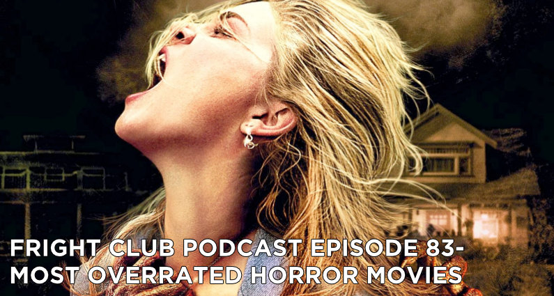 FC83- Most Overrated Horror Movies
