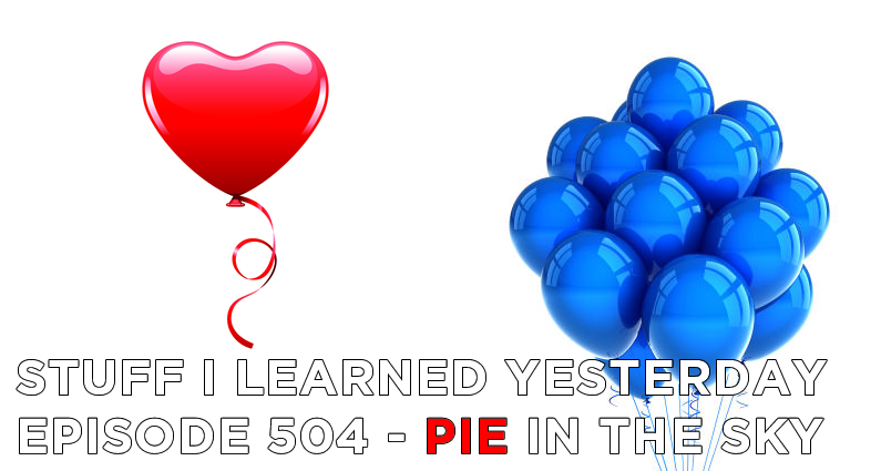 SILY Episode 504 – Pie In The Sky