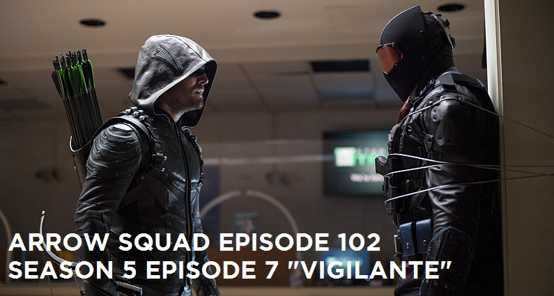 AS 102 – S5E7 – Vigilante