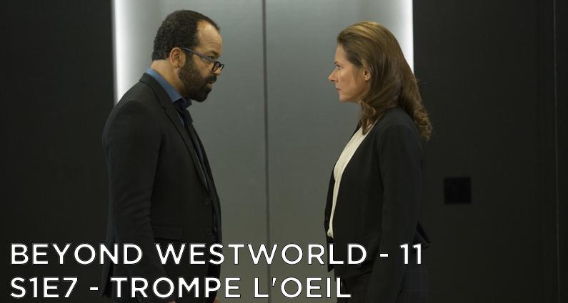BW11 – Trompe L'Oeil – Westworld S1E7