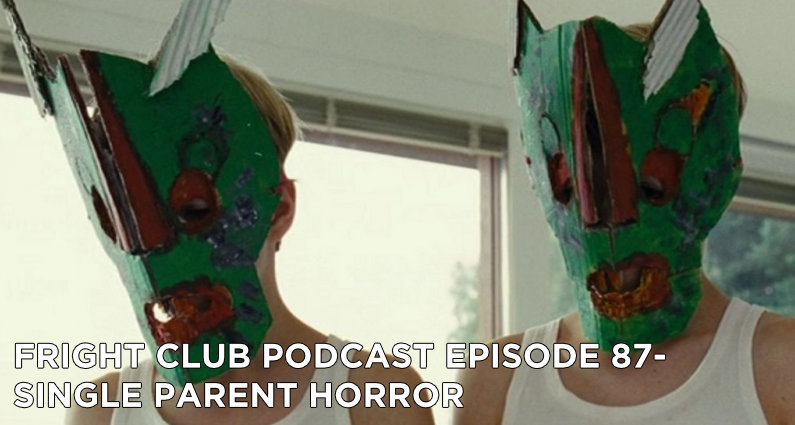 FC87- Single Parent Horror