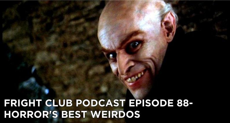 FC88- Horror's Best Weirdos