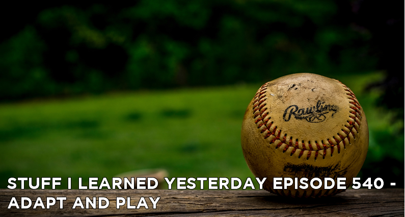 SILY Episode 540 – Adapt And Play